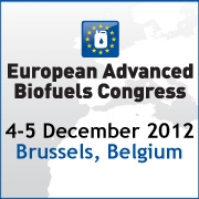 European Advanced Biofuels Congress    December 4-5, 2012   Brussels, Belgium