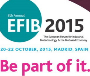 European Forum for Industrial Biotechnology and the Biobased Economy   October 20-22, 2015   Madrid, Spain