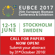 CALL FOR PAPERS: EUBCE 2017 – 25th European Biomass Conference and Exhibition — June 12-15, 2017 — Stockholmsmaässan, Stockholm, Sweden   DEADLINE:  October 31, 2016