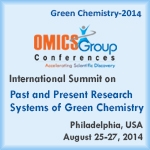 International Summit on Past and Present Research Systems of Green Chemistry     August 25-27, 2014    Philadelphia, PA