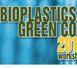 Bioplastics and Green Composites Workshop March 31-April 1 Guelph, Ontario