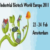 Industrial Biotech World 2011 February 22-24 Amsterdam, Netherlands