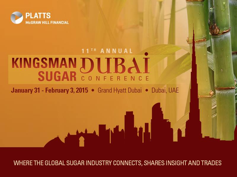 Kingsman Sugar Dubai Conference    January 31-February 3, 2015    Dubai, UAE