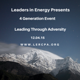 Four Generations: Leadership in Clean Energy and Sustainability (Leading Through Adversity)  —  December 4, 2015  —  Washington, DC