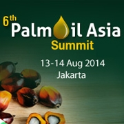 6th Palm Oil Asia Summit    August 13-14, 2014 –  Jakarta, Indonesia