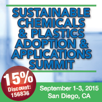 Sustainable Chemicals & Plastics Adoption & Applications Summit —  September 1-3, 2015   —  San Diego, CA