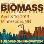International Biomass Conference and Expo    April 8-10, 2013   Minneapolis, MN