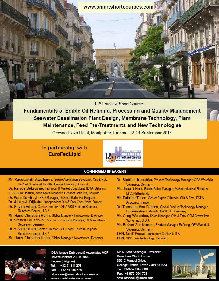 Fundamentals of Edible Oil Refining, Processing and Quality Management September 13-14 Montpellier, France