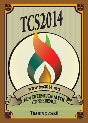 TCS 2014: Symposium on Thermal and Catalytic Sciences for Biofuels and Biobased Products     September 2-5, 2014   Denver, CO