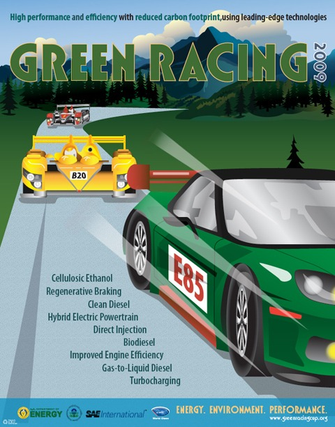 Green Racing Poster promotes the DOE, EPA, SAE collaboration to promote making racing relevant again.