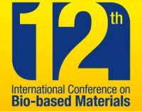 CALL FOR POSTERS AND PAPERS: 12th International Conference on Bio-based Materials — May 15-16, 2019 — Maternushaus, Cologne, Germany   DEADLINE: late December 2018