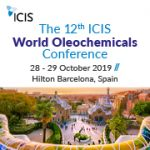 ICIS World Oleochemicals Conference   —   October 28-29, 2019   —   Barcelona, Spain