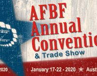 American Farm Bureau Federation Annual Convention & Trade Show   —   January 17-22, 2020   —   Austin, TX