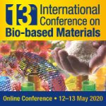 ONLINE ONLY 13th Bio-based Materials Conference   —  May 12-13 2020   —   Maternushaus, Cologne, Germany