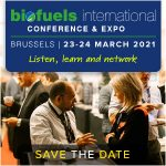 NEW DATE 13th Biofuels International Conference & Expo   —   POSTPONED from October 6-7, 2020 to March 23-24, 2021   —   Brussels, Belgium