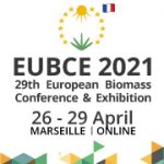 CALL FOR PAPERS:  EUBCE 2021 & e-EUBCE 2021 — 29th European Biomass Conference & Exhibition — April 26-29, 2021 — ONLINE and Marseille, France     DEADLINE:  November 20, 2020