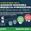 WEBINAR:   Future of Diesel Part 2: Advanced Renewable Biofuels & Hybridization   —   November 10, 2020